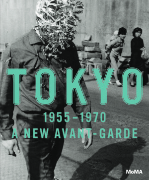 1351907989-cover-of-tokyo-1955-1970-a-new-avant-garde